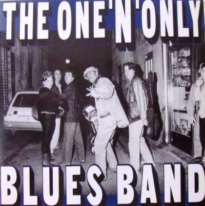 1989 THE ONE'N' ONLY BLUES BAND