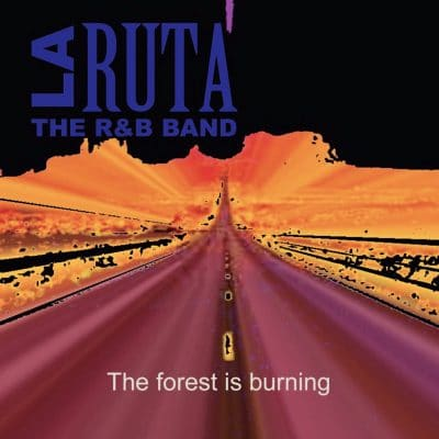 1995 LA RUTA The forest is burning