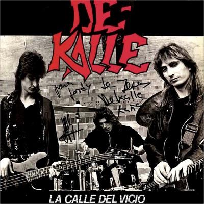 1990 DE KALLE La calle del vicio