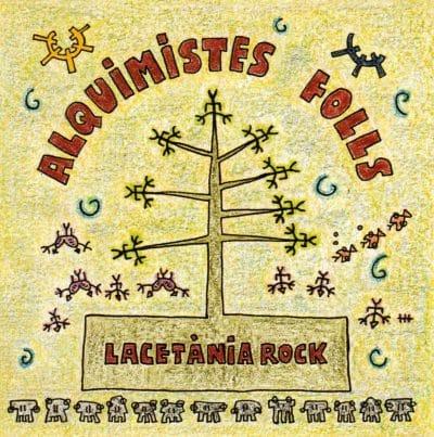 1998 ALQUIMISTES FOLLS Lacetania Rock